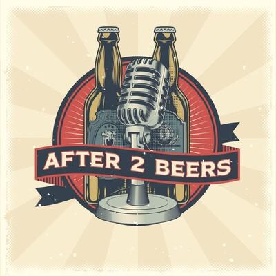After 2 Beers