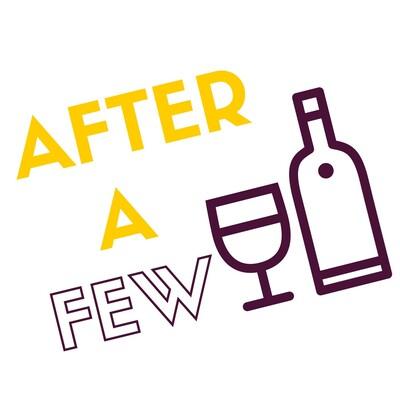 After A Few