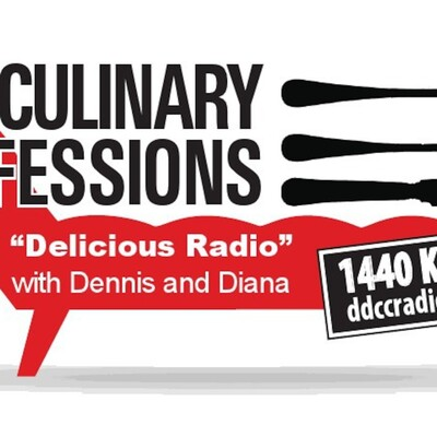 Culinary Confessions' Podcast with Dennis & Diana