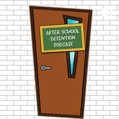 After School Detention Podcast