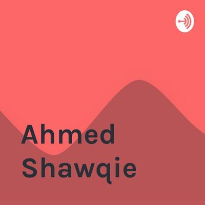 Ahmed Shawqie