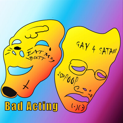 Bad Acting Podcast