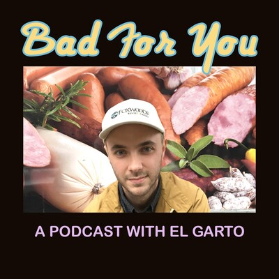 Bad For You Podcast