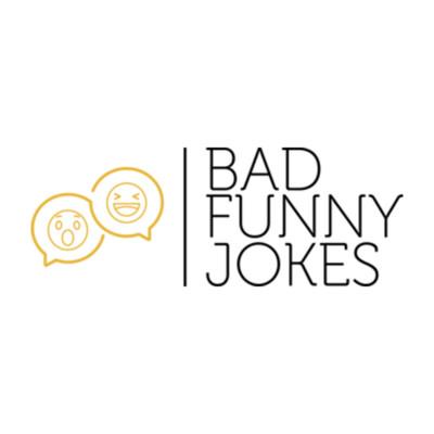 Bad Funny Jokes