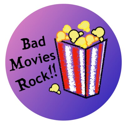 Bad Movies Rock
