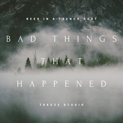Bad Things That Happened