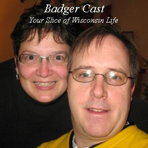 Badger Cast Podcast - Your Slice of Wisconsin Life