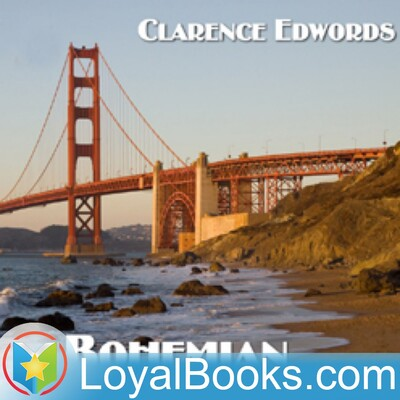Bohemian San Francisco by Clarence Edwords