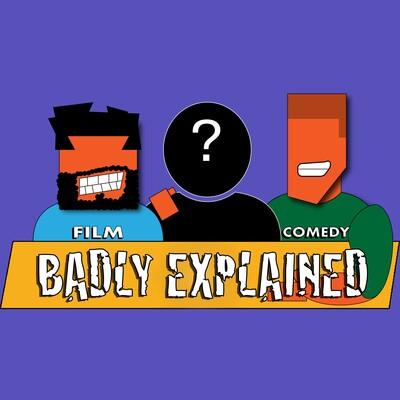 Badly Explained Podcast