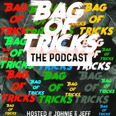 Bag of Tricks Podcast