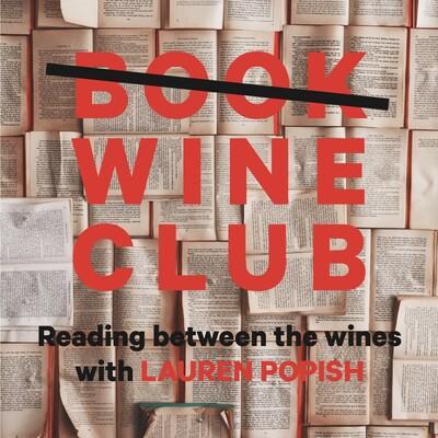 Book (Wine) Club: Reading Between the Wines with Lauren Popish