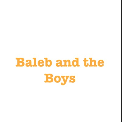 Baleb and the boys