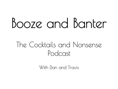 Booze and Banter