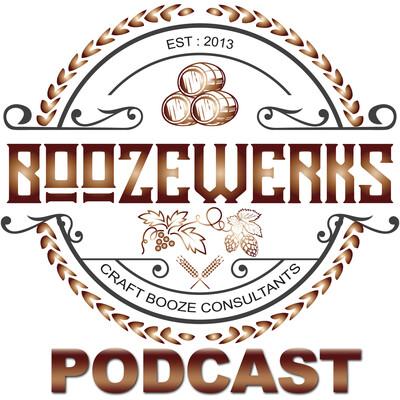 BoozeWerks Podcast