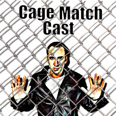 Cage Match Cast: A Nicolas Cage Podcast