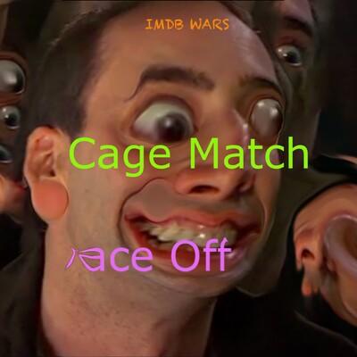 Cage Match Face Off: IMDB Wars