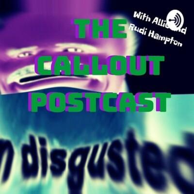 Callout Postcast