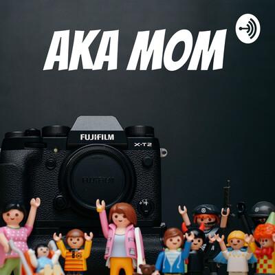 Aka Mom
