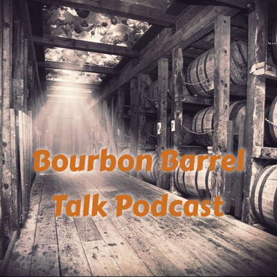 Bourbon Barrel Talk