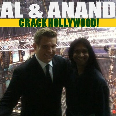 Al and Anand Crack Hollywood