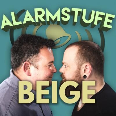 Alarmstufe Beige - Der Podcast