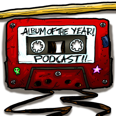 Album of the Year Podcast