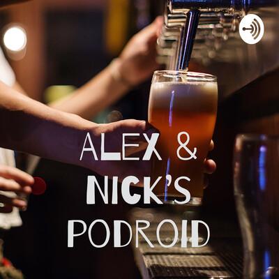 Alex & Nick's podroid