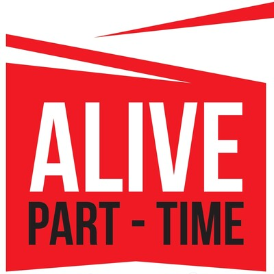 Alive Part-Time