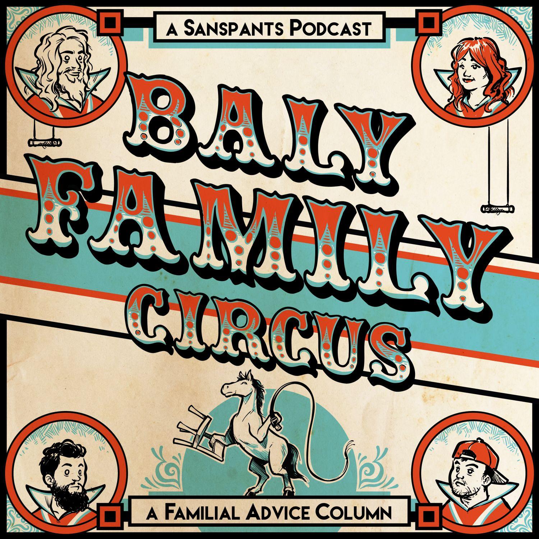 Baly Family Circus