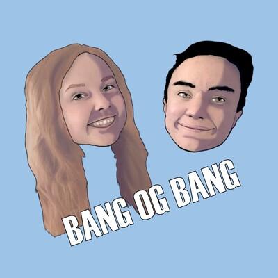 Bang og Bang