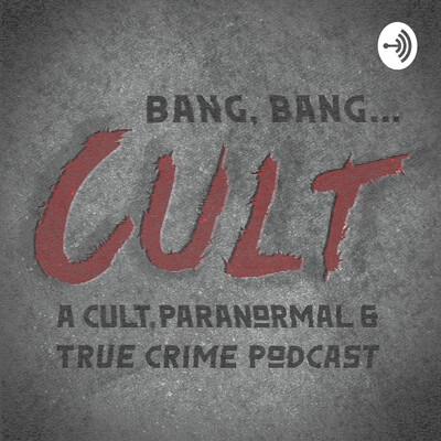 Bang, Bang...Cult