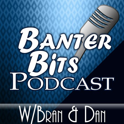 Banter Bits Podcast