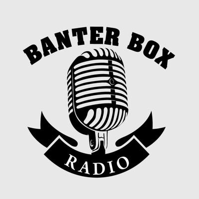 Banter Box Radio
