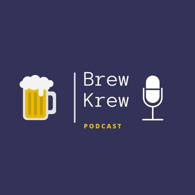 Brew Krew Podcast