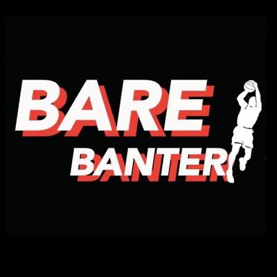 Bare Banter Podcast