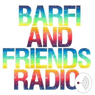 Barfiandfriend's Radio