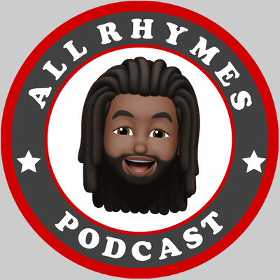 ALL RHYMES PODCAST
