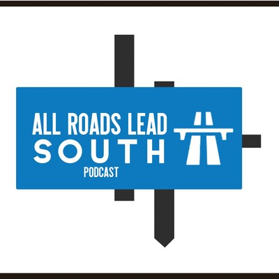 All Roads Lead South