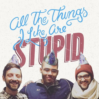 All the Things I Like are Stupid