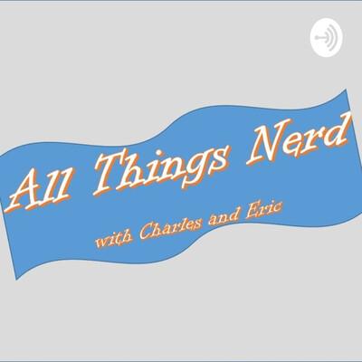 All Things Nerd
