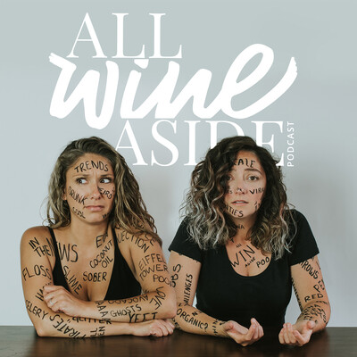 All Wine Aside