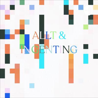 Allt & ingenting
