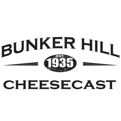 Bunker Hill Cheesecast