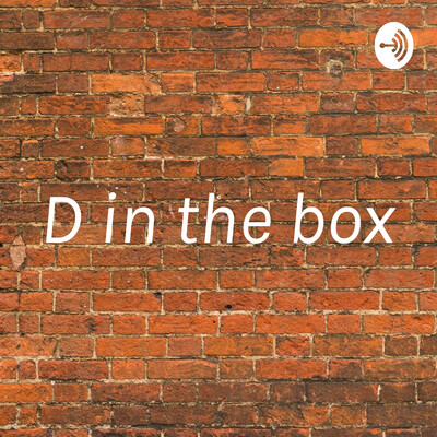 D in the box