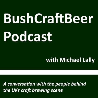 BushCraftBeer Podcast