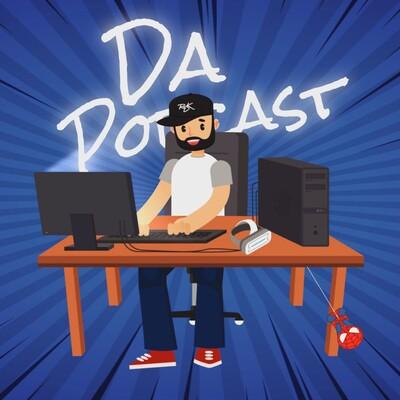Da Podcast