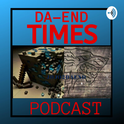 Da-End Times