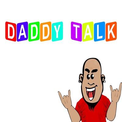 Daddy Talk