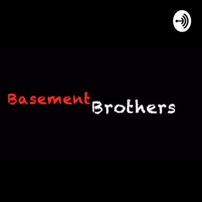 Basement Brothers
