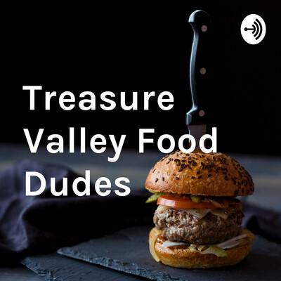 Treasure Valley Food Dudes